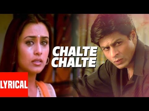 Xxx Mp4 Lyrical Video Chalte Chalte Title Song Shah Rukh Khan Rani Mukherjee 3gp Sex