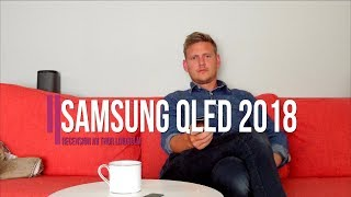 Recension av Samsung QLED 2018 (Q9F) - Det här är vad du får för 40 000 kr!