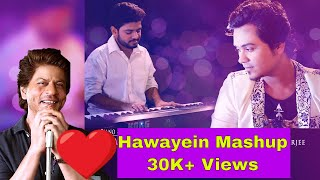 Hawayein / Daayre Cover Mashup | Aritra Banerjee & Shaon Mitra | A Small tribute to Shahrukh khan