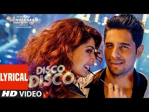 Xxx Mp4 Disco Disco Lyrical Video Song A Gentleman Sundar Susheel Risky Sidharth Jacqueline 3gp Sex