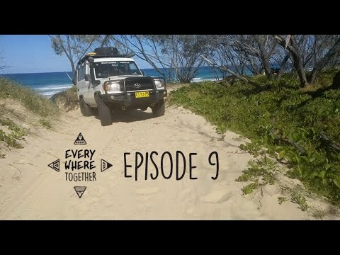 Ep. 9 First Offroad with the Troopy on Fraser Island - Everywhere Together