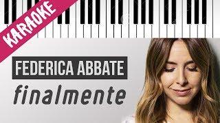 Federica Abbate | Finalmente // Piano Karaoke con Testo
