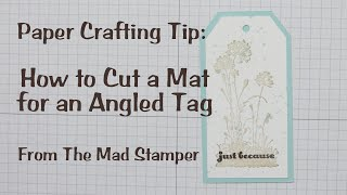 How to Cut a Mat for an Angled Tag