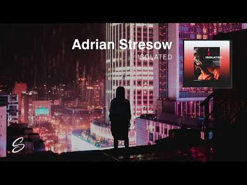 Adrian Stresow - Isolated
