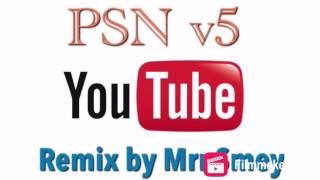 PSN v5 Remix by Mrr Smey