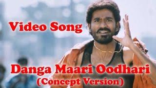Anegan-Danga Maari Oodhari Song-Kuthu Version-(Concept Version)-Arun Pictures-HD