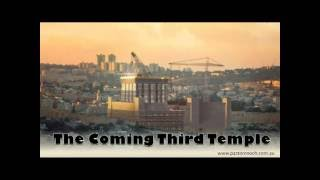2018: Moving towards the End Time Temple in Jerusalem