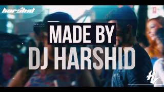 Aankhon Aankhon - Yo Yo Honey Singh || Remix || DJ Harshid