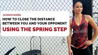 How to close the distance between you and your opponent using SPRING STEP
