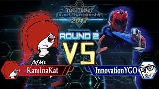 Yu-Gi-Oh! YugiTuber Grand Championship 2017 R2   Kaminakat vs. TeamInnovationYGO!
