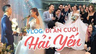 Vlog : Cả Schannel kéo nhau đi ăn cưới Hải Yến !