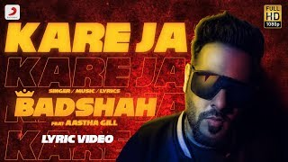 Kareja (Kare Ja) - Official Full Song  | Badshah Feat. Aastha Gill | Latest Hit 2018