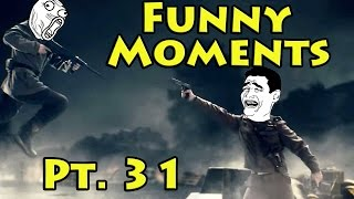Funny Moments Part 31 - Heroes & Generals