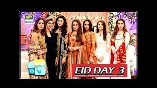 Good Morning Pakistan - | Eid Special Day 3 | - 24th August 2018
