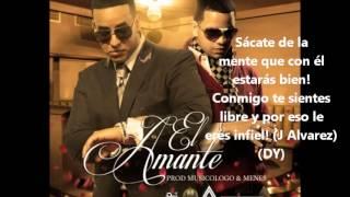 El Amante (letra)  - Daddy Yankee ft. J Alvarez