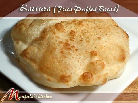 Battura Recipe by Manjula, Indian Vegetarian Gourmet