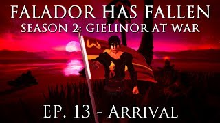 [RS] Falador Has Fallen - Ep. 13: Arrival