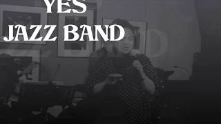 JAZZER Maria Lourdes & YES JAZZ BAND