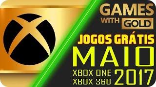 Jogos Grátis Xbox LIVE Gold MAIO 2017 [LISTA COMPLETA OFICIAL]