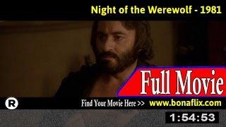 Watch: The Night of the Werewolf (1981) Full Movie Online