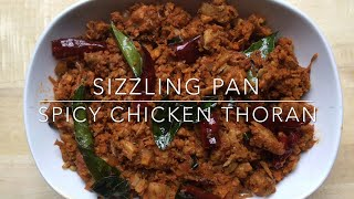 Kerala Style Spicy Chicken thoran / Sizzling Pan