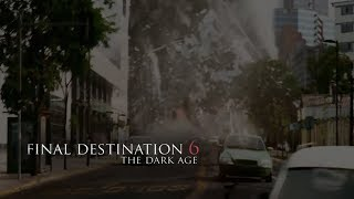 Final Destination 6: The Dark Age Trailer 2018 HD