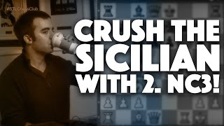 Crush the Sicilian with 2.Nc3 | Games to Know by Heart - IM Eric Rosen