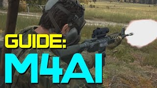 A Guide to the M4A1 in DayZ Standalone