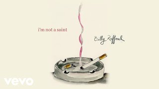 Billy Raffoul - I'm Not A Saint (Official Audio)