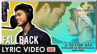 LYRIC VIDEO A Little Bit by Iñigo Pascual Official Theme Song of Fallback