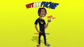 Yvng Swag - Hit My Phone [OFFICAL AUDIO] #HitMyPhoneChallenge