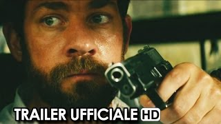 13 HOURS: THE SECRET SOLDIERS OF BENGHAZI Trailer Ufficiale Italiano (2016) - Michael Bay HD