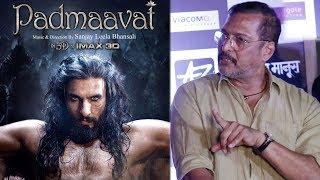 Nana Patekar's SHOCKING Comment On Release Of Ranveer Singh's Padmaavat Movie