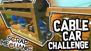 Scrap Mechanic - CABLE CAR CHALLENGE!! VS AshDubh & Speedy - [#55]   Gameplay