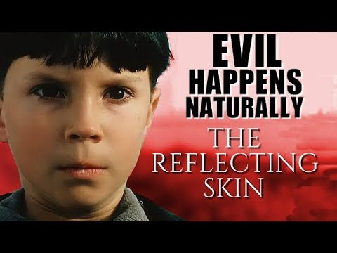 The Reflecting Skin - Evil Happens Naturally | Renegade Cut