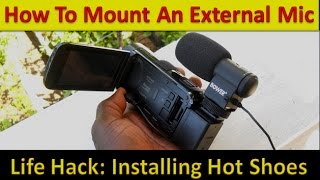 How To Mount A Mic On A Camcorder