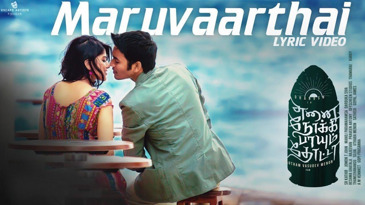 Maruvaarthai -  | Enai Noki Paayum Thota | Dhanush | Darbuka Siva | Gautham Menon
