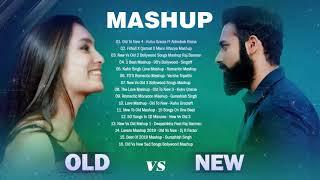 Old Vs New Bollywood Mashup Song 2020 -90's Indian Love Mashup Latest Hindi Songs Playlist 2020 #Ep4
