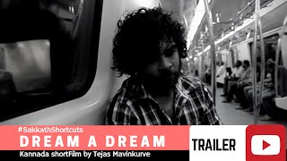 Horror kannada short film DREAM A DREAM | TRAILER | SAKKAT SHORTCUTS