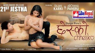 Chhesko - Nepali Movie Ft Archana Paneru, Rajan Karki, Karan Shrestha