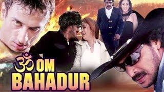 Om Bahadur - Trailer