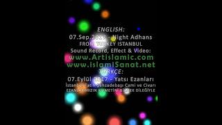 EN:Night Prayer Adhan Sounds From Istanbul - TR:İstanbul Yatsı Ezanları Özel Kayıt Videosu