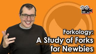 Forkology: A Study of Forks for Newbies