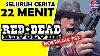Seluruh Alur Cerita Red Dead Revolver Hanya 22 MENIT - Awal dari Red Dead Redemption