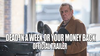 DEAD IN A WEEK OR YOUR MONEY BACK 2018 Official Trailer