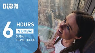 6 hours in Dubai - The Layover