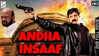 Balakrishna, Rami Reddy l Latest 2018 Action Ka King South Dubbed Hindi Movie HD - Andha Insaaf