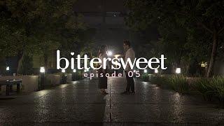 BITTERSWEET [EPISODE 05] - Mini Beauty Drama