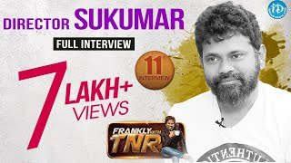 Director Sukumar Full Interview - Frankly With TNR #11 || Talking Movies With iDream # 88