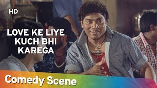 Love Ke Liye Kuch Bhi Karega - Best Comedy Scene Of Johnny Lever -  जॉनी लीवर हिट कॉमेडी